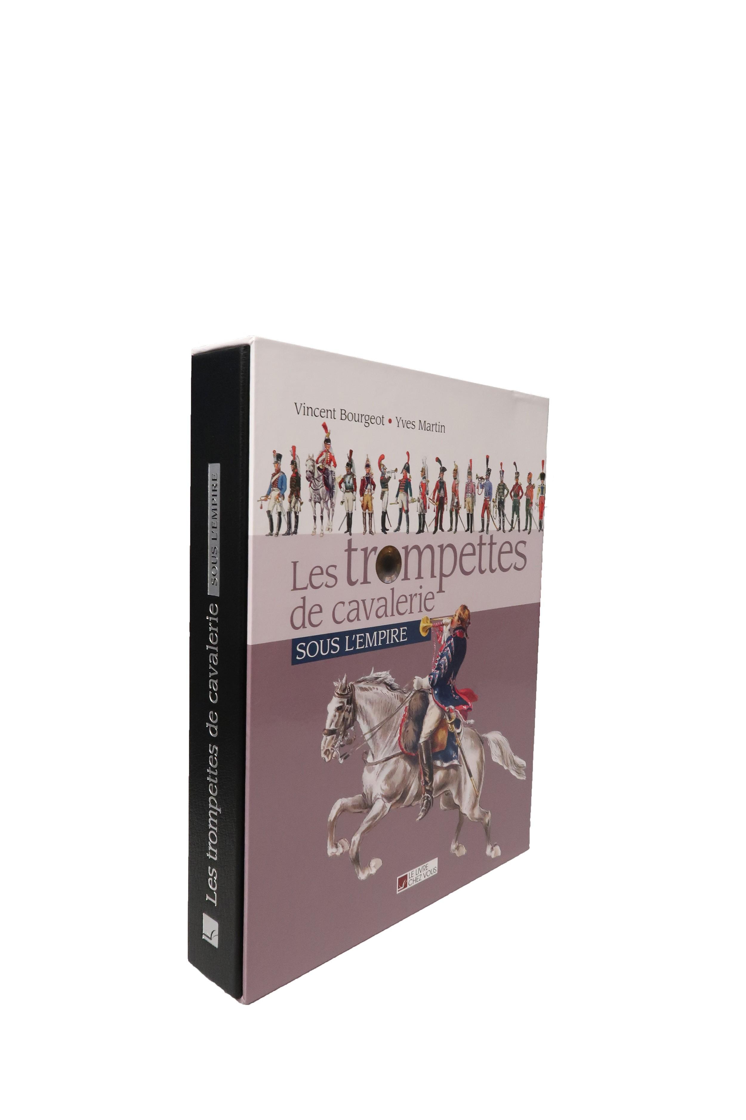 Les Trompettes de Cavalerie sous l'Empire