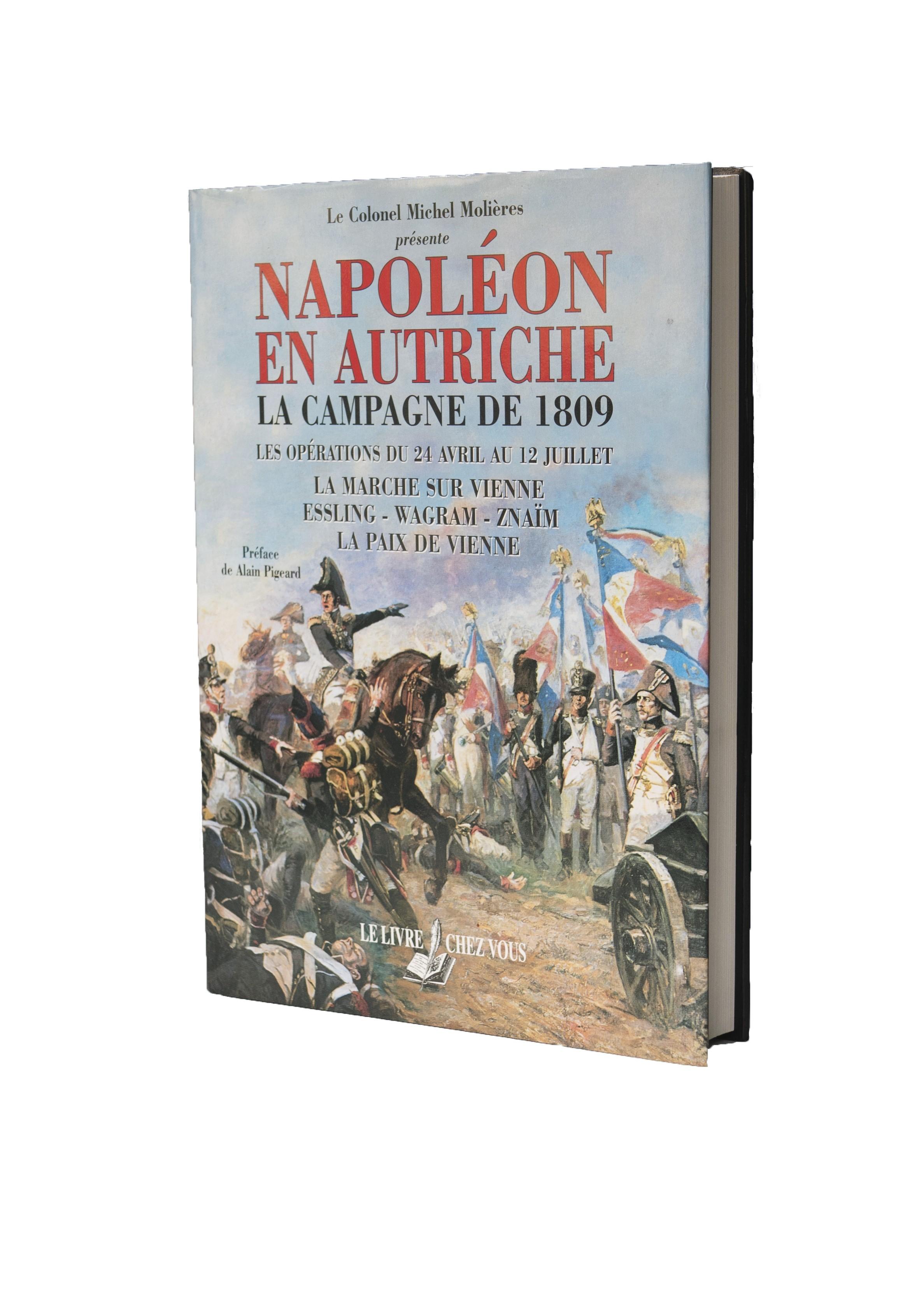 Napoléon en Autriche : la campagne de 1809 - Les opérations du 24 avril au 12 juillet