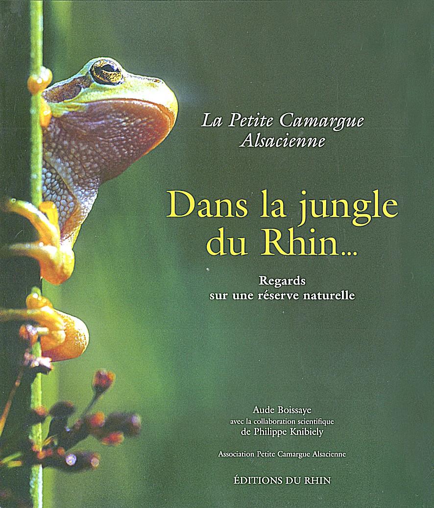 La petite Camargue alsacienne : Dans la jungle du Rhin...