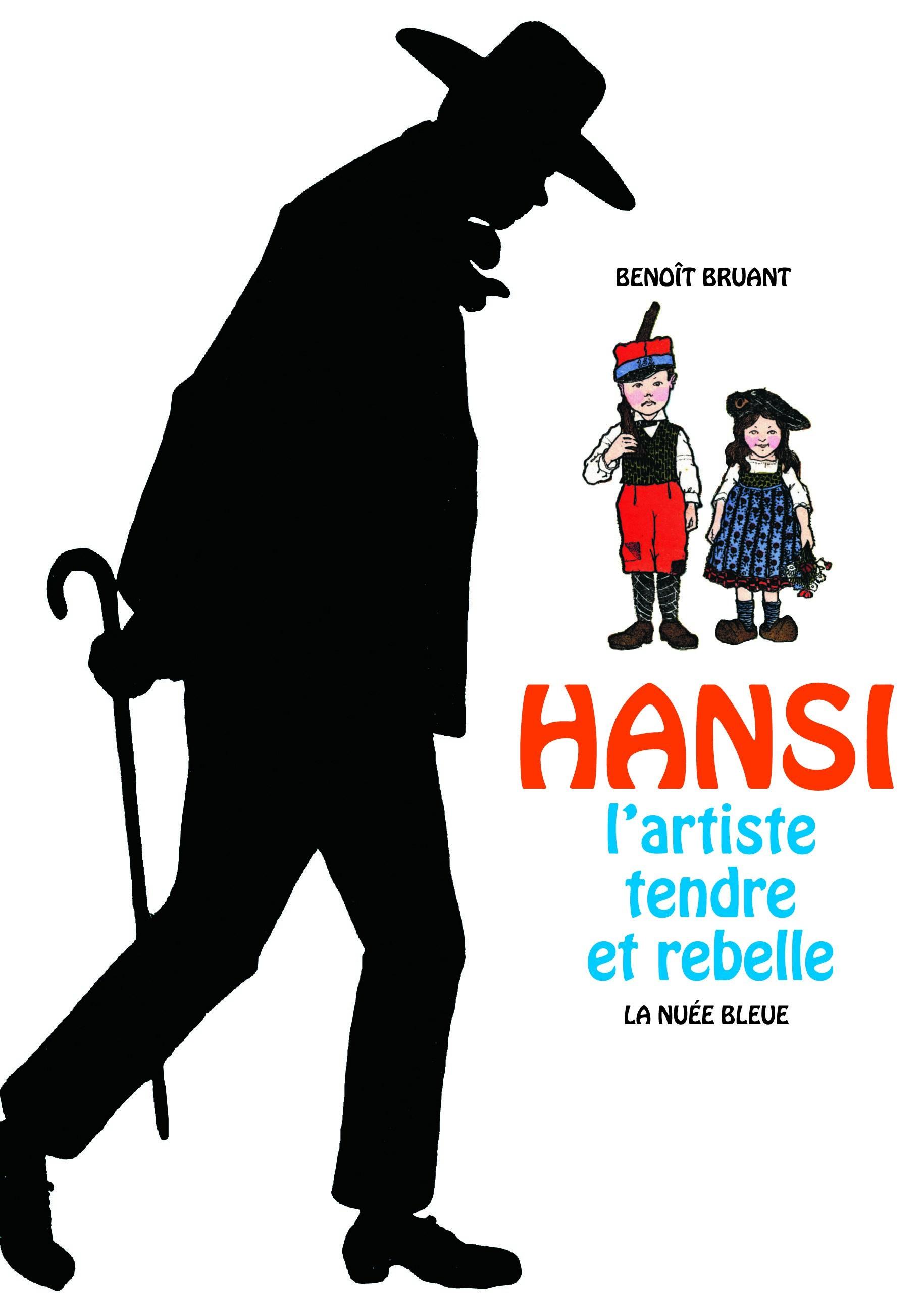 Hansi, l'artiste tendre et rebelle