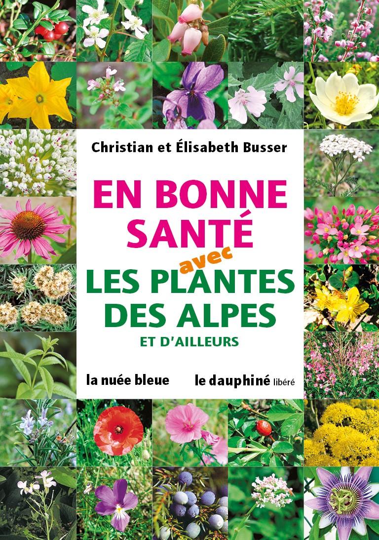 En bonne santé avec les plantes des Alpes