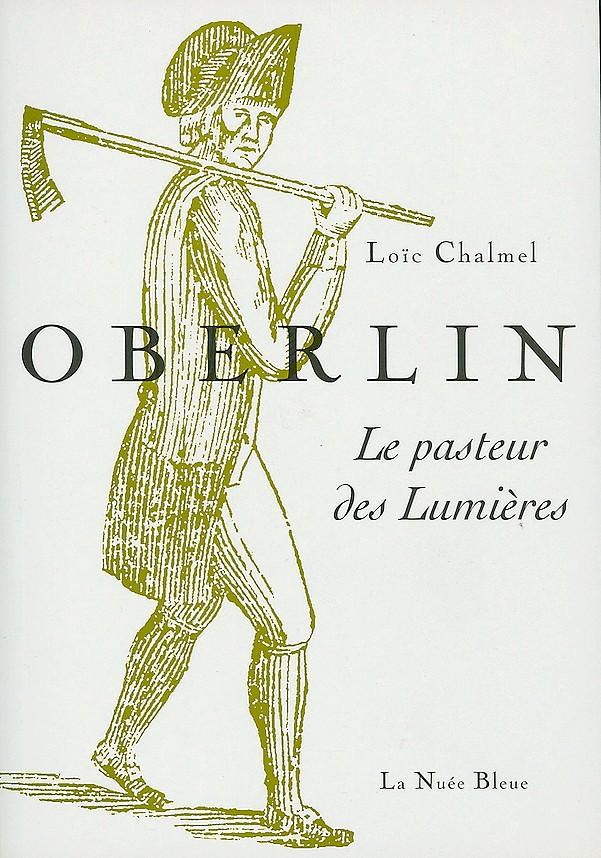 Jean-Frédéric Oberlin, le pasteur des Lumières