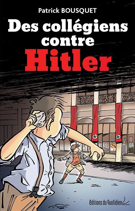 Des collégiens contre Hitler