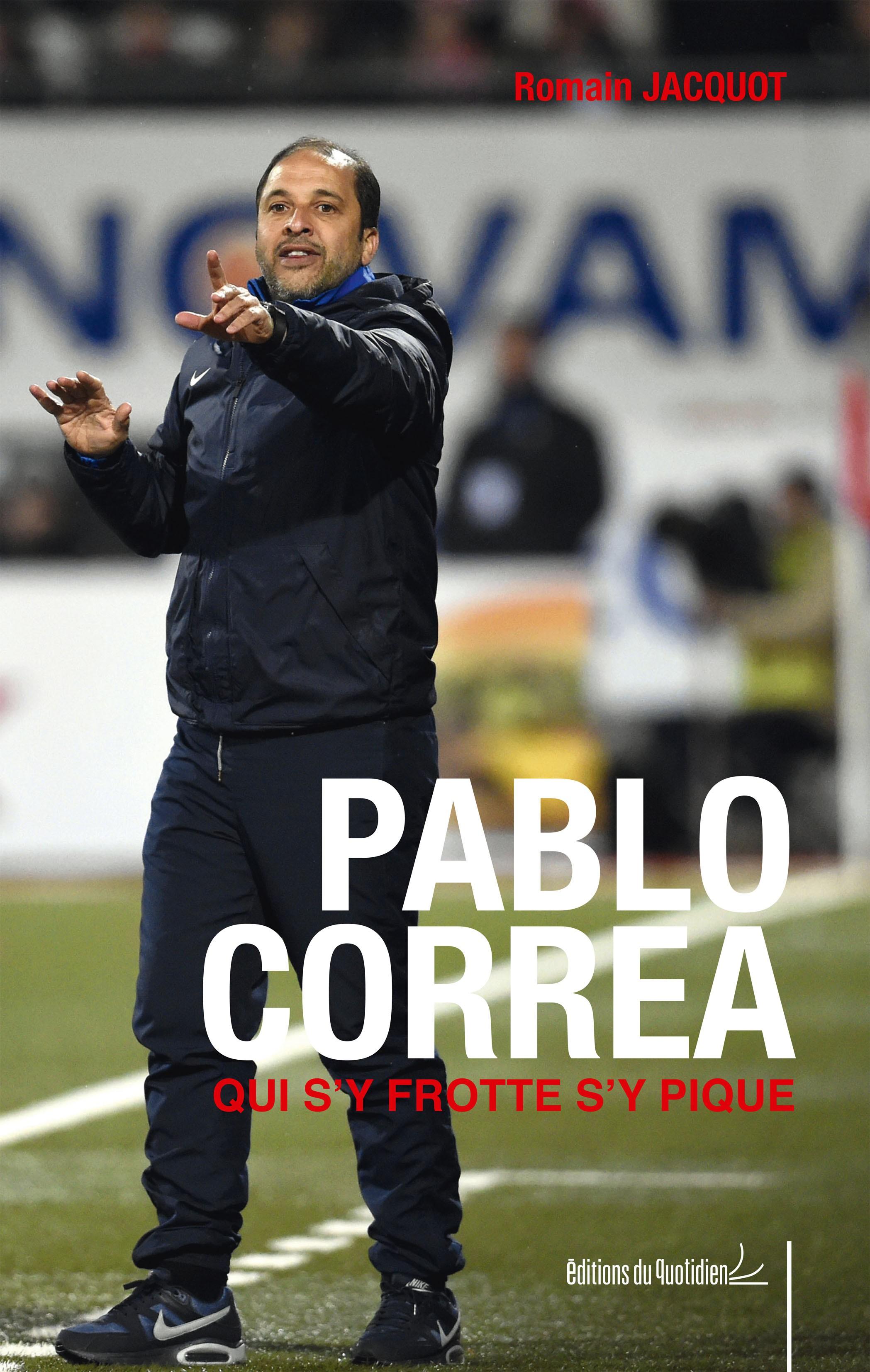 Pablo Correa : Qui s'y frotte s'y pique