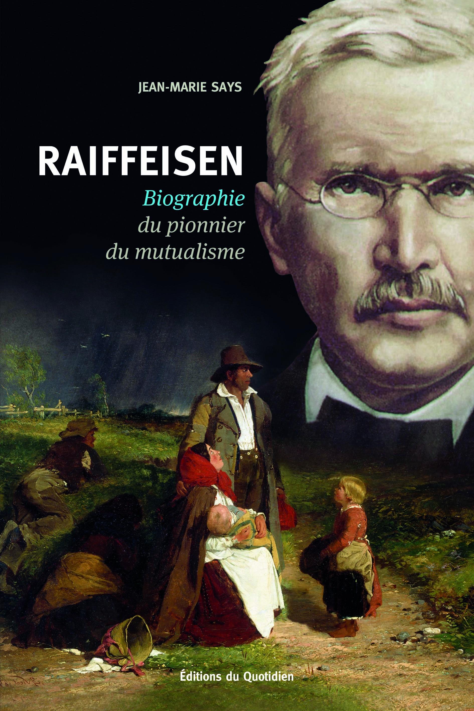 Raiffeisen-Biographie du pionnier du mutualisme