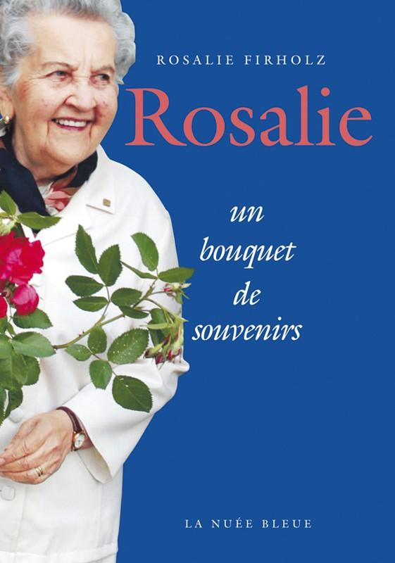 Rosalie, un bouquet de souvenirs - T3