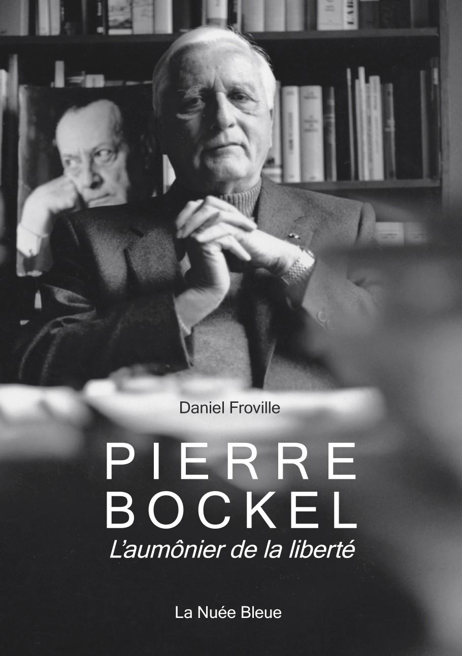 Pierre Bockel : L'aumônier de la liberté