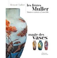 Les Frères Muller - Magie des Vases