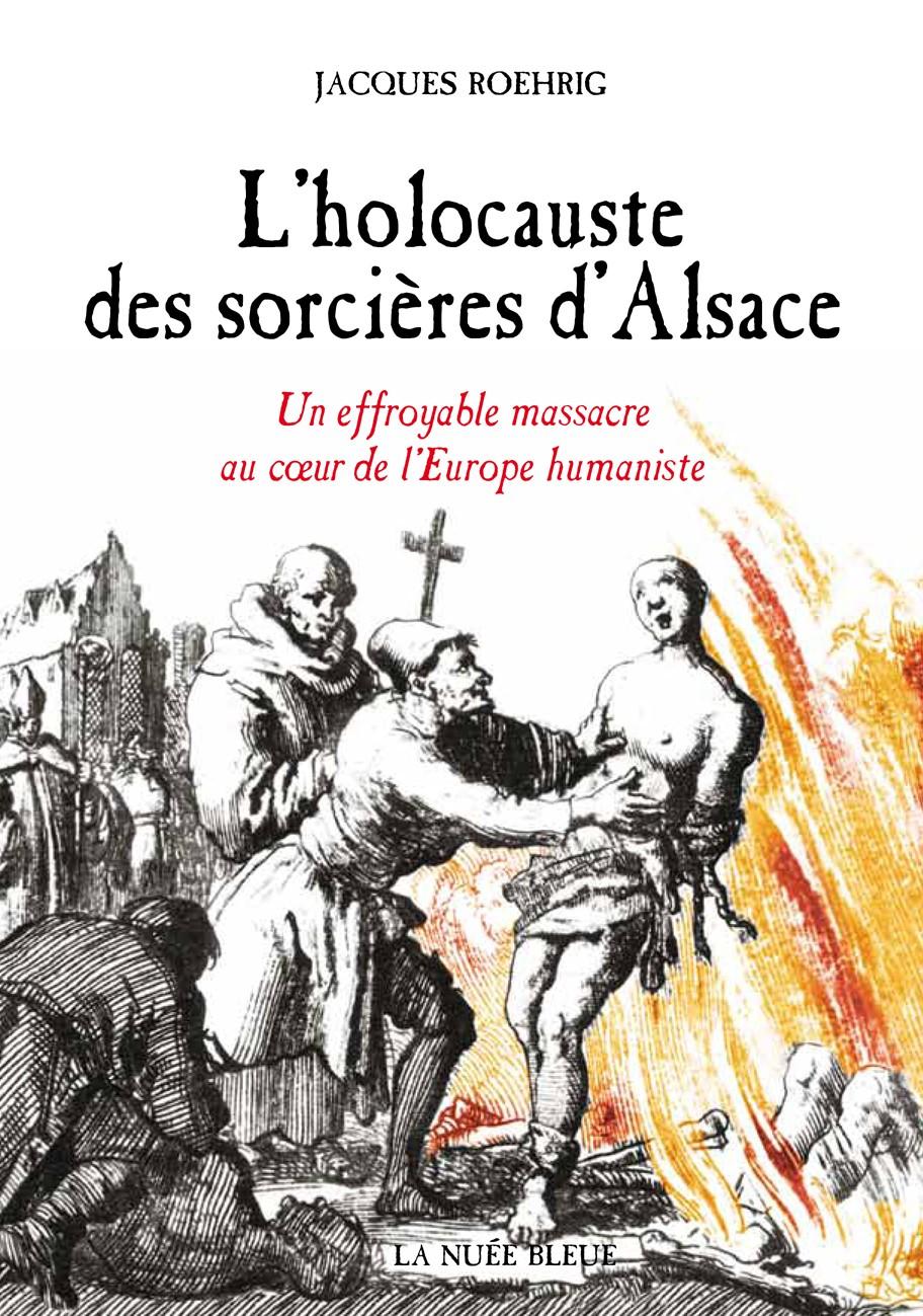 L'holocauste des sorcières d'Alsace