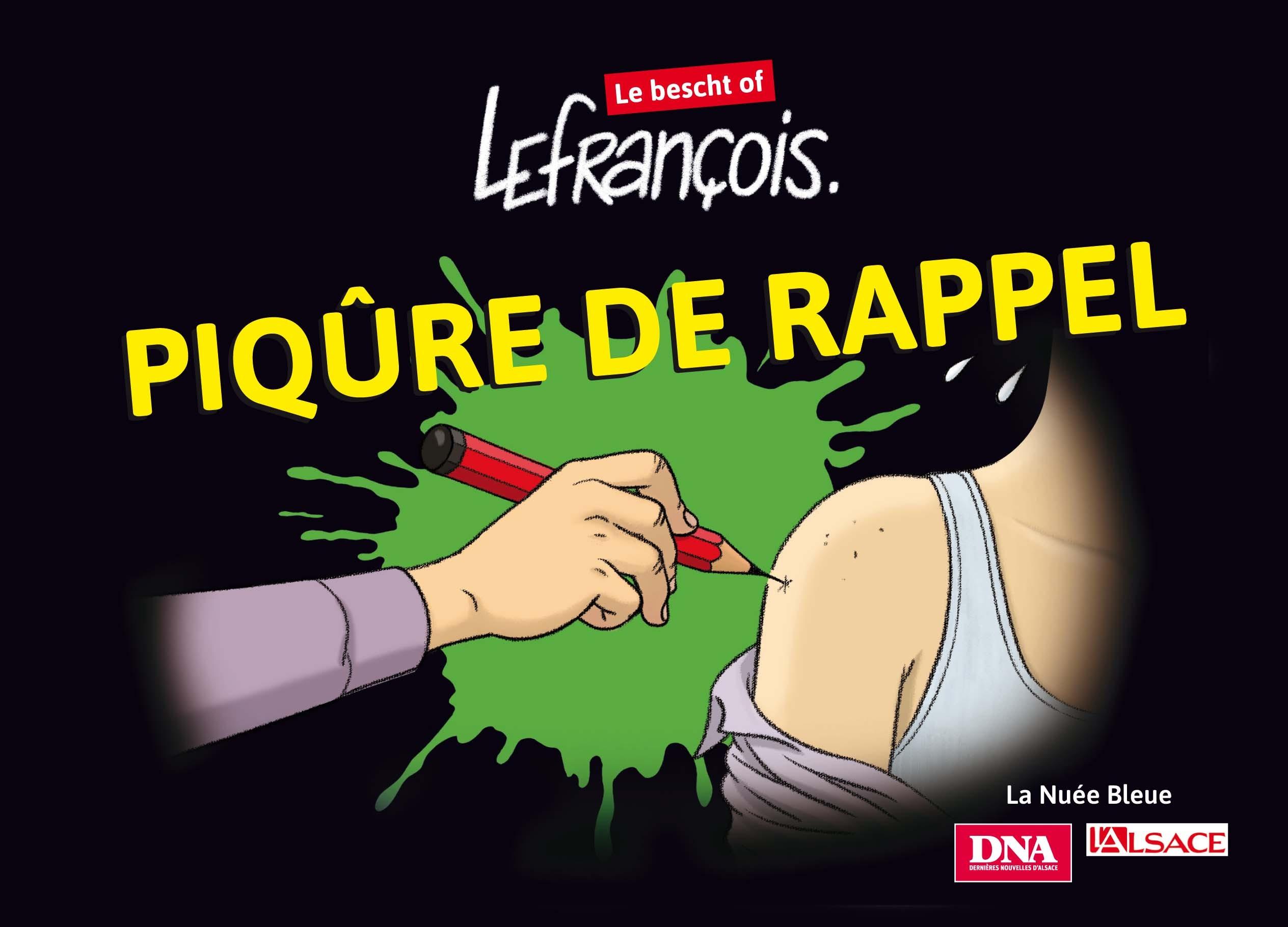 Piqûre de rappel : Lefrançois le Bescht of !