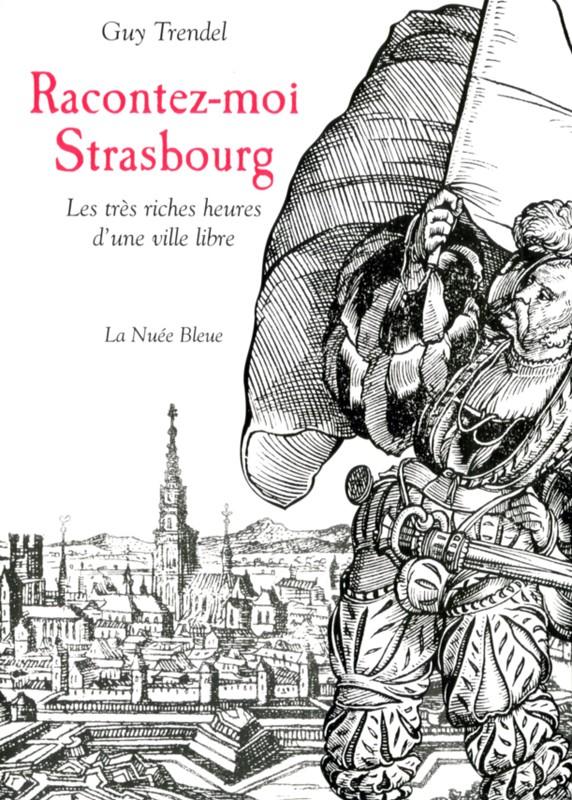 Racontez-moi Strasbourg