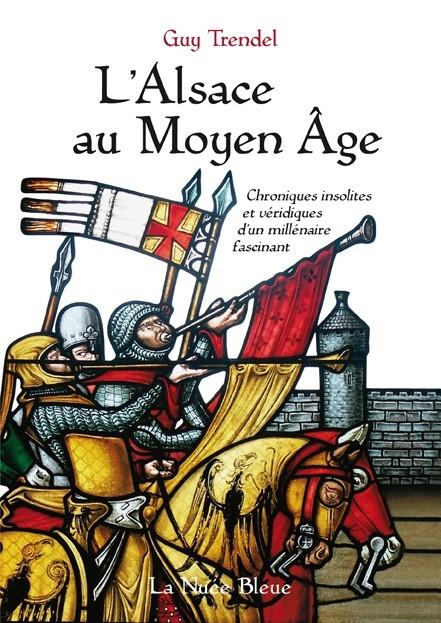 L'Alsace au Moyen Age