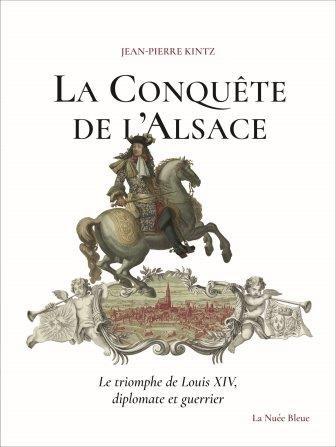 La conquête de l'Alsace