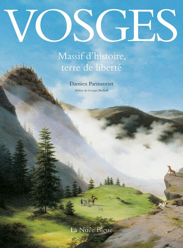 Vosges-Massif d'histoire, terre de liberté