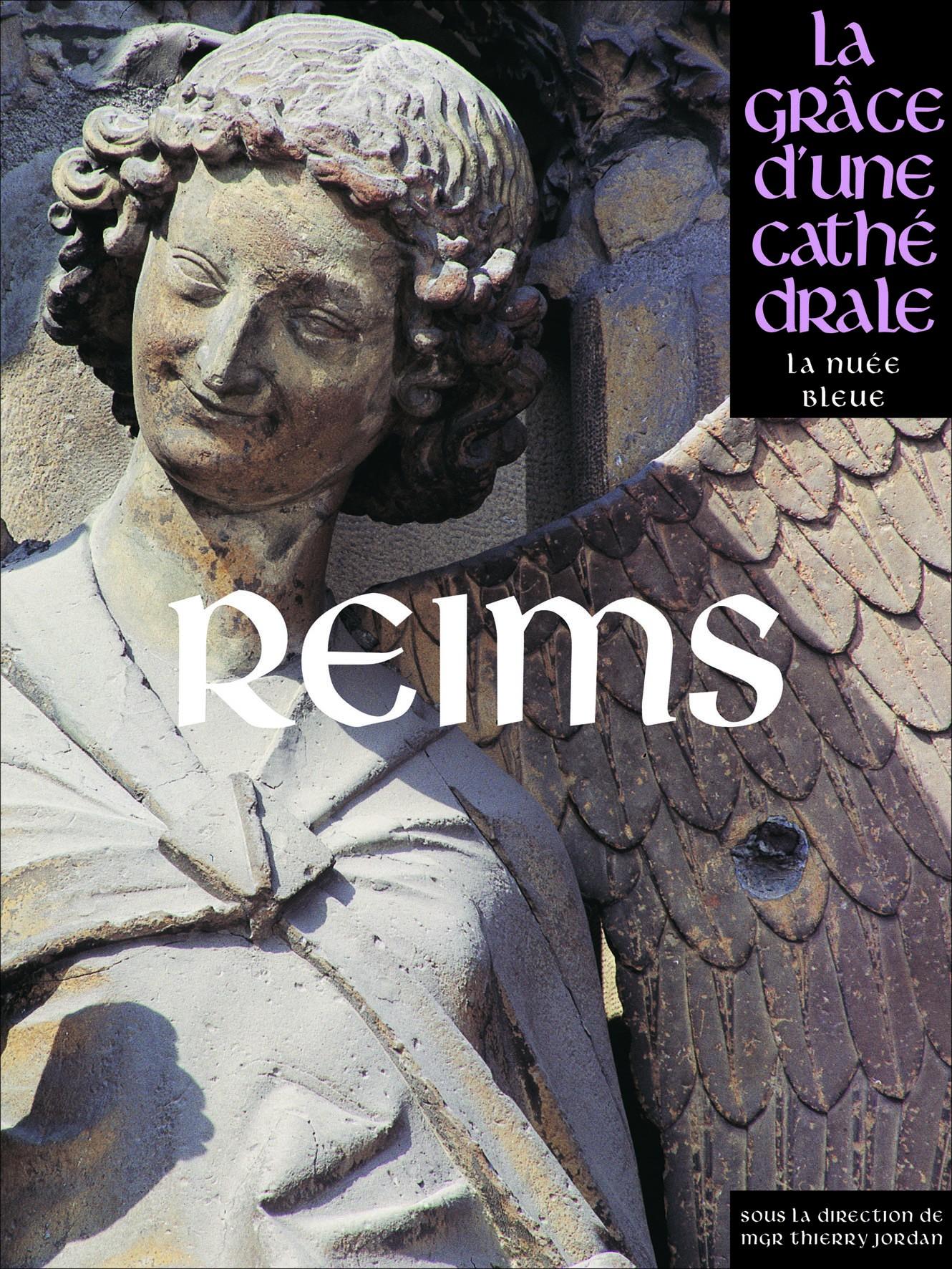 Reims, la grâce d'une cathédrale