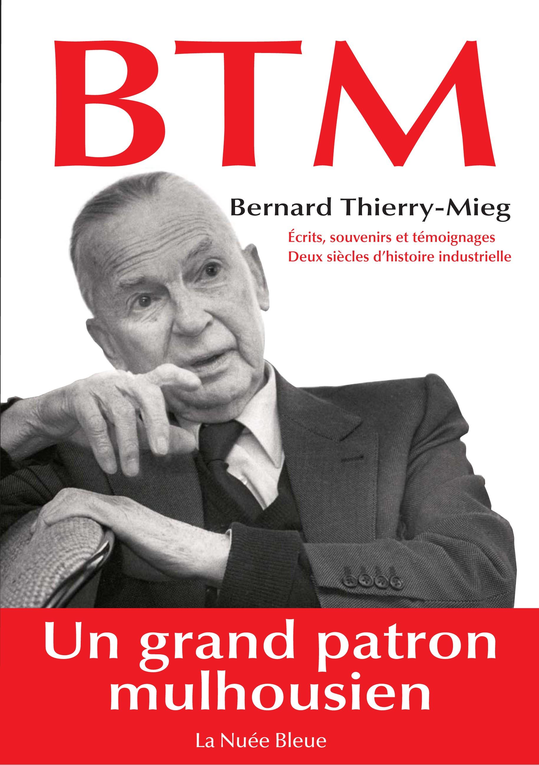Bernard Thierry-Mieg, un grand patron mulhousien