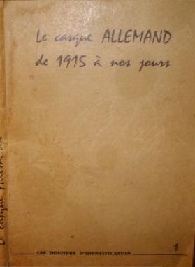 Le casque allemand de 1915 à nos jours
