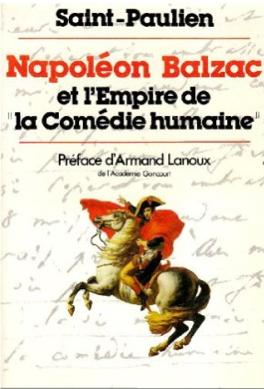 Napoléon Balzac et l'Empire de la Comédie humaine