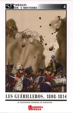 Les Guérilleros 1808-1814 : Le cauchemar de Napoléon