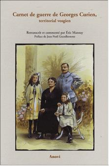 Carnet de guerre de Georges Curien, territorial vosgien (1914-1918)