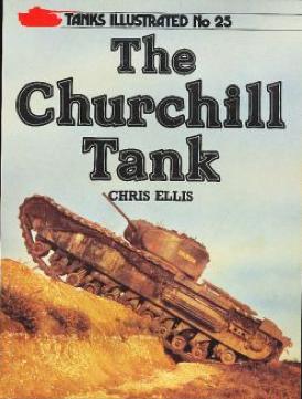 Tanks Illustrated n° 25 : The Churchill Tank