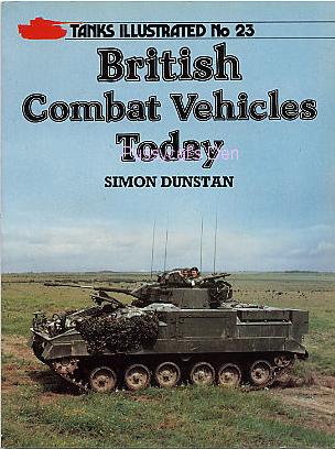 Tanks Illustrated n° 23 : British Combat Vehicules Today
