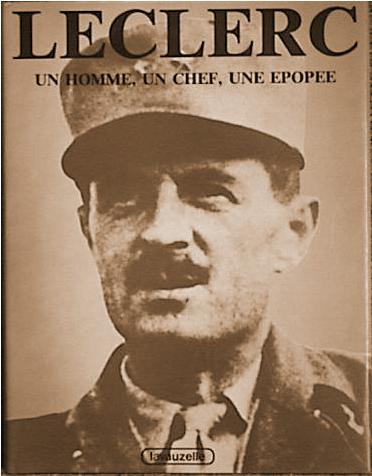 Leclerc : Un homme, un chef, une épopée