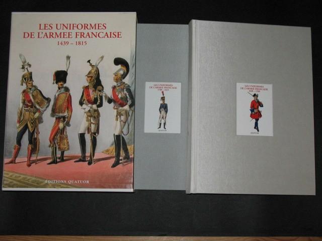 Les Uniformes de l'armée française de 1439 à 1815, 2 tomes