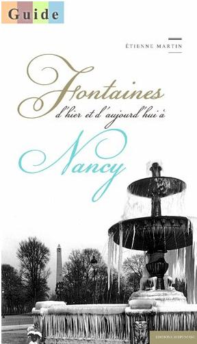 Fontaines d'hier et d'aujourd'hui à Nancy