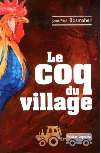 Le coq du village