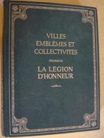 Villes, emblèmes et collectivités décorés de la Légion d'honneur