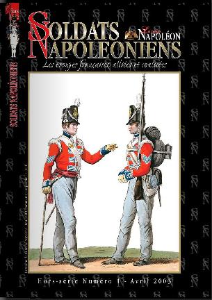 Soldats Napoléoniens, hors-série n° 1 (Avril 2003)