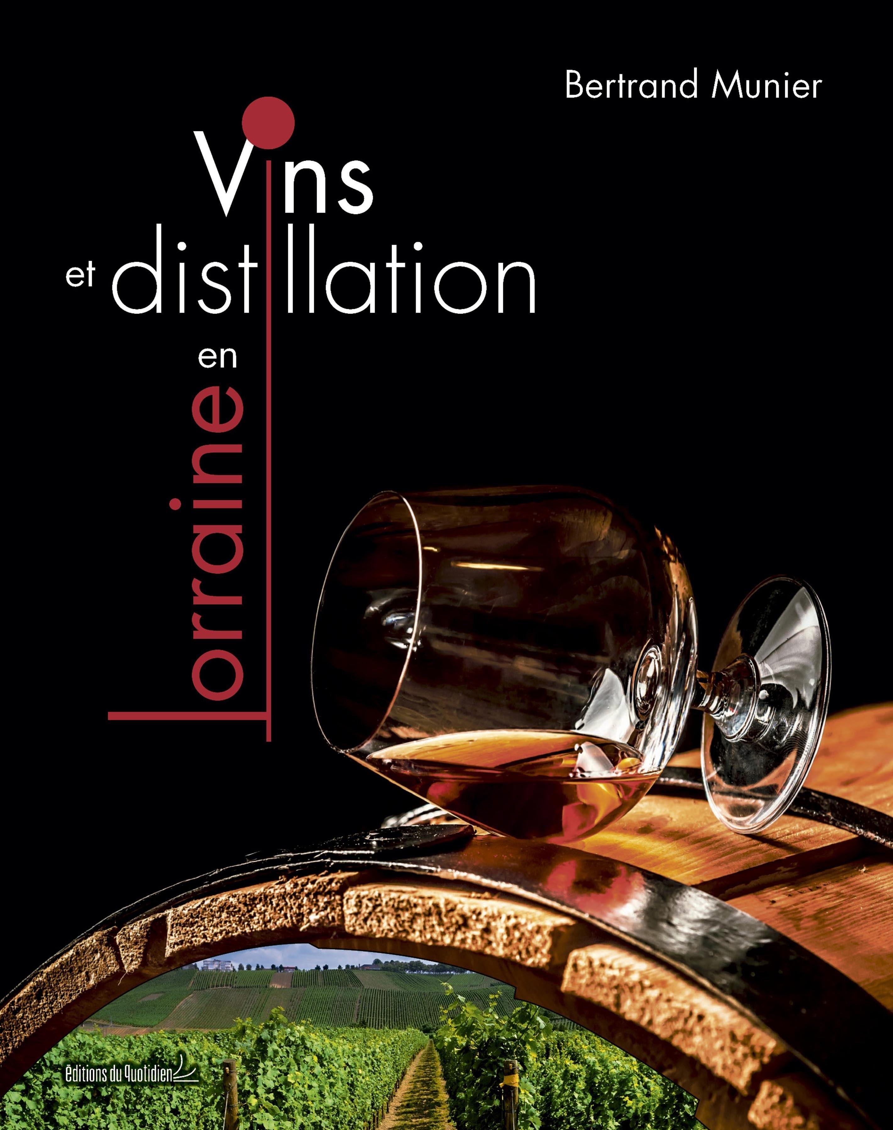 Vins et distillation en Lorraine