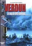 Verdun : Le coup de force allemand T1