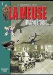 La Meuse : Blitzkrieg à l'Ouest