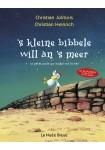 'S kleine Bibbele will an's Meer