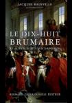 Le dix-huit brumaire et autres écrits sur Napoléon