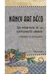 Nancy Art Déco : Un patrimoine de la communauté urbaine, itinéraires de découverte