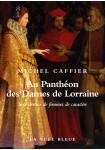 Au panthéon des dames de Lorraine