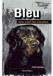 Bleu, chien soleil des tranchées