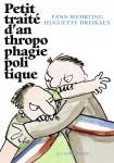 Petit traité d'anthropophagie politique