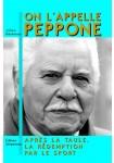 On l'appelle Peppone : Après la taule, la rédemption par le sport