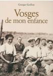 Vosges de mon enfance