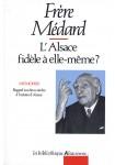 L'Alsace fidèle à elle-même