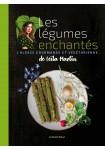 Les légumes enchantés de Leïla Martin