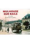 Mulhouse sur rails
