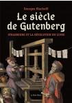 Le siècle de Gutenberg : Strasbourg et la révolution du livre