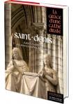 Saint Denis, la grâce d'une cathédrale