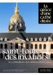 La Cathédrales aux Armées - Saint-Louis des Invalides