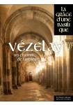 Vézelay, un chemin de lumière
